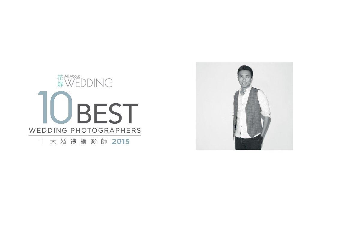 2015年 KEL LI 再次被選為香港十大婚禮攝影師 (10 Best Wedding Photographers)